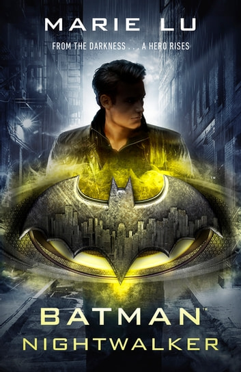 Batman: Nightwalker (DC Icons series) ebook by Marie Lu