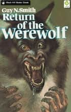 Return of the Werewolf ebook by Guy N Smith