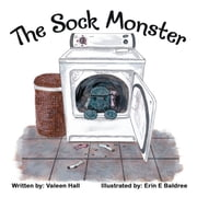 The Sock Monster ebook by Valeen Hall
