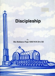 Discipleship ebook by H.H. Pope Shenouda III