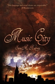 Music City ebook by Sara M. Harvey