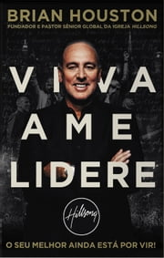 Viva Ame Lidere ebook by Brian Houston