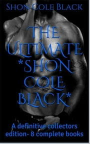THE DEFINITIVE Kole Black - 8 complete Books- - Surprise BONUS inside ebook by Kole Black,BlackExpressions eBooks [editor],FireTV [editor]
