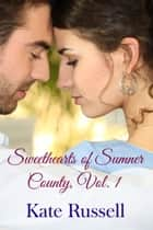 Sweethearts of Sumner County, Vol. 1 - Sweet Romance ebook by Kate Russell