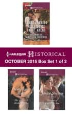 Harlequin Historical October 2015 - Box Set 1 of 2 - His Christmas Belle\The Cowboy of Christmas Past\Snowbound with the Cowboy\The Soldier's Rebel Lover\Return of Scandal's Son ebook by Lynna Banning, Kelly Boyce, Carol Arens,...