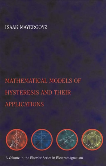 Mathematical models of hysteresis and their applications ebook by mathematical models of hysteresis and their applications second edition ebook by isaak d mayergoyz fandeluxe Images