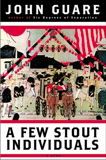 A Few Stout Individuals ebook by John Guare