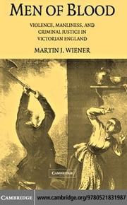 Men of Blood ebook by Wiener, Martin J.