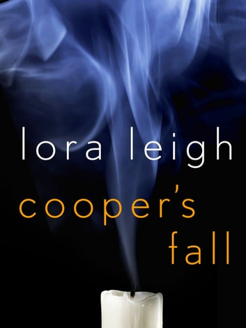 Cooper's Fall ebook by Lora Leigh