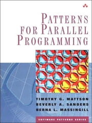 Patterns for Parallel Programming ebook by Timothy G. Mattson,Beverly Sanders,Berna Massingill