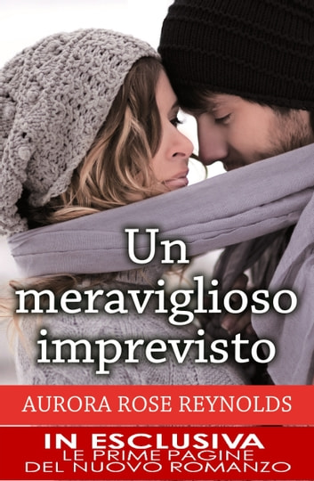 Un meraviglioso imprevisto ebook by Aurora Rose Reynolds