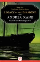 Legacy of the Diamond ebook by Andrea Kane