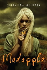 Madapple ebook by Christina Meldrum