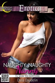 Naughty, Naughty Nanny (I'll Show You Everything) ebook by Dalia Daudelin