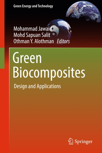 Green Biocomposites - Design and Applications ebook by