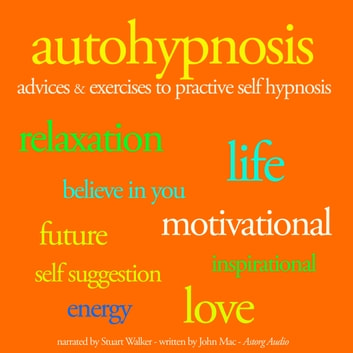 Autohypnosis audiobook by John Mac