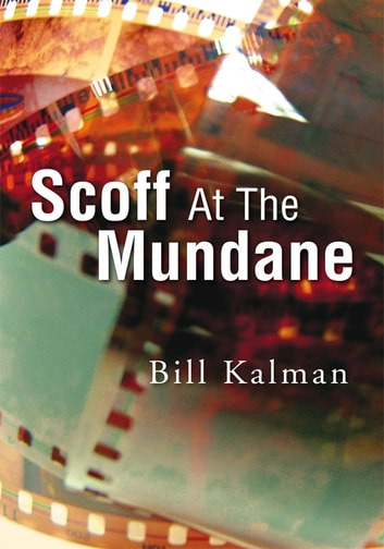 Scoff At The Mundane ebook by Logan Sheffield