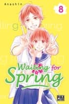 Waiting for spring T08 ebook by ANASHIN