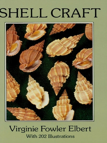 Shell Craft ebook by Virginie Fowler Elbert