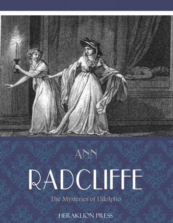 The Mysteries of Udolpho ebook by Ann Radcliffe