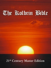 The Kolbrin Bible: 21st Century Master Edition ebook by Manning, Janice