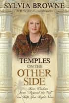 Temples on the Other Side ebook by Sylvia Browne