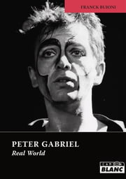 PETER GABRIEL - Real world ebook by Franck Buioni