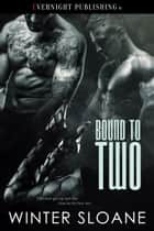 Bound to Two ebook by Winter Sloane