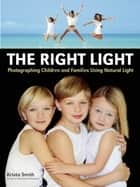 The Right Light ebook by Krista Smith