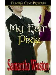 My Fair Pixie ebook by Samantha Winston