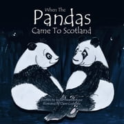When The Pandas Came To Scotland ebook by Hollie Weatherstone