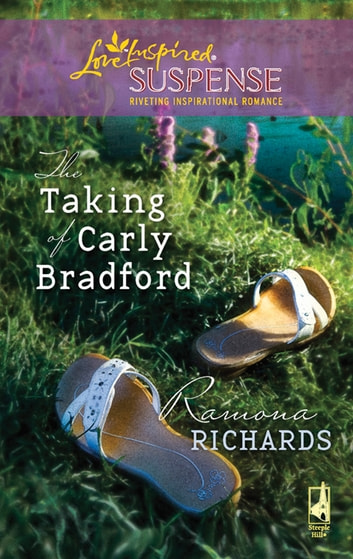 The Taking of Carly Bradford (Mills & Boon Love Inspired) ebook by Ramona Richards