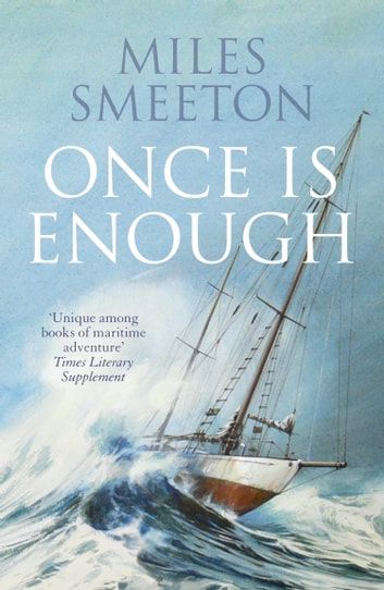 Once Is Enough ebook by Miles Smeeton