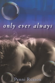 Only Ever Always ebook by Penni Russon