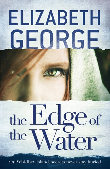 The Edge of the Water - Book 2 of The Edge of Nowhere Series ebook by Elizabeth George