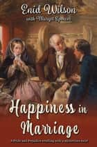 Happiness in Marriage ebook by Enid Wilson