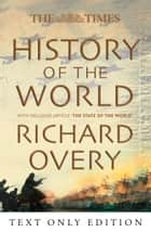 The Times History of the World eBook by Richard Overy