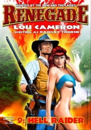 Hell Raider (A Captain Gringo Western: Book 9) ebook by Lou Cameron