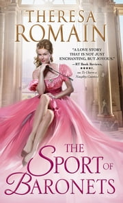 The Sport of Baronets ebook by Theresa Romain