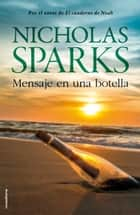 Mensaje en una botella eBook by Nicholas Sparks, Ana Duque