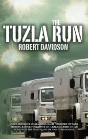 The Tuzla Run ebook by Robert Davidson