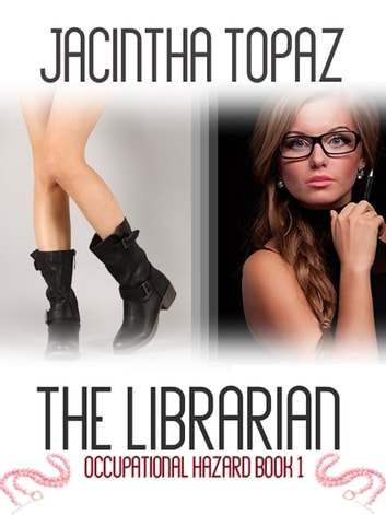 The Librarian ebook by Jacintha Topaz