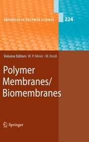 Polymer Membranes/Biomembranes ebook by Wolfgang Peter Meier,Wolfgang Knoll