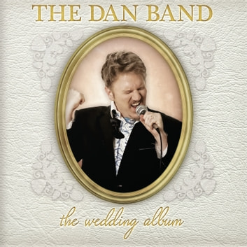 Wedding Album, The audiobook by The Dan Band