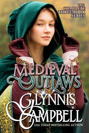 Medieval Outlaws - The Boxed Set eBook by Glynnis Campbell