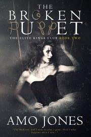 The Broken Puppet - The Elite King's Club, #2 ebook by Amo Jones