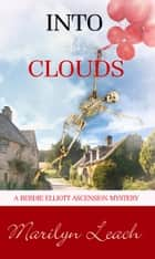 Into the Clouds ebook by Marilyn Leach