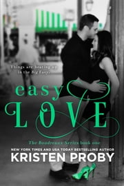 Easy Love ebook by Kristen Proby