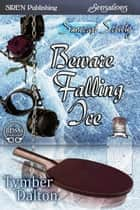 Beware Falling Ice ebook by
