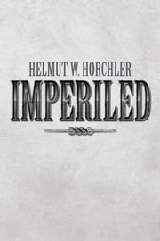 Imperiled ebook by Helmut W. Horchler